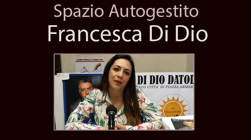 Piazza Armerina – Elezioni comunali. Francesca Di Dio .
