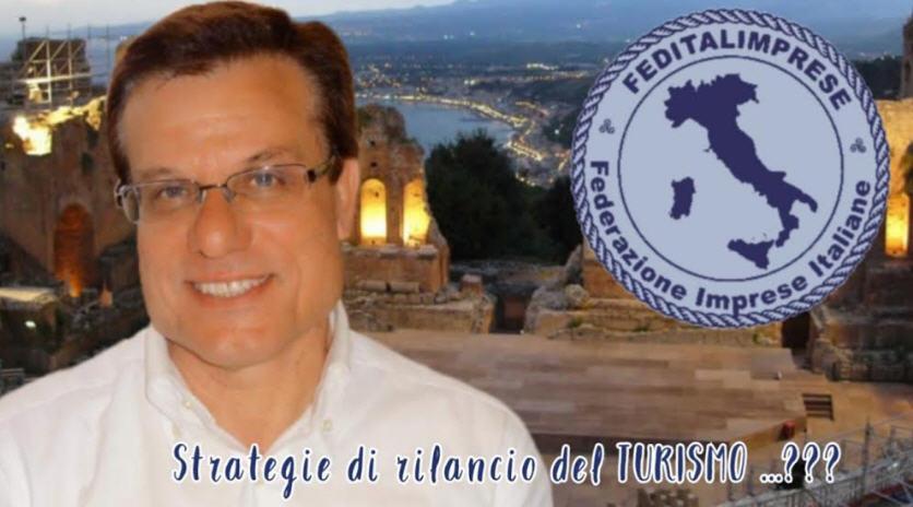 Feditalimprese: turismo, programmare strategie per il rilancio del settore per evitare il collasso