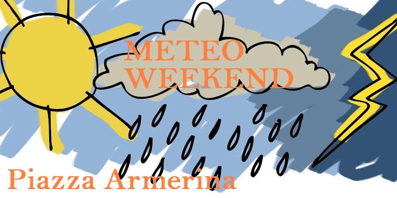 Piazza Armerina, Meteo: un weekend molto movimentato