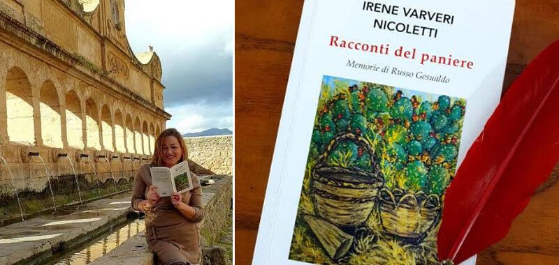 """Libri, è uscito """"Racconti del Paniere"""" di Irene Varveri Nicoletti. Memorie di un passato che non merita l'oblio"""