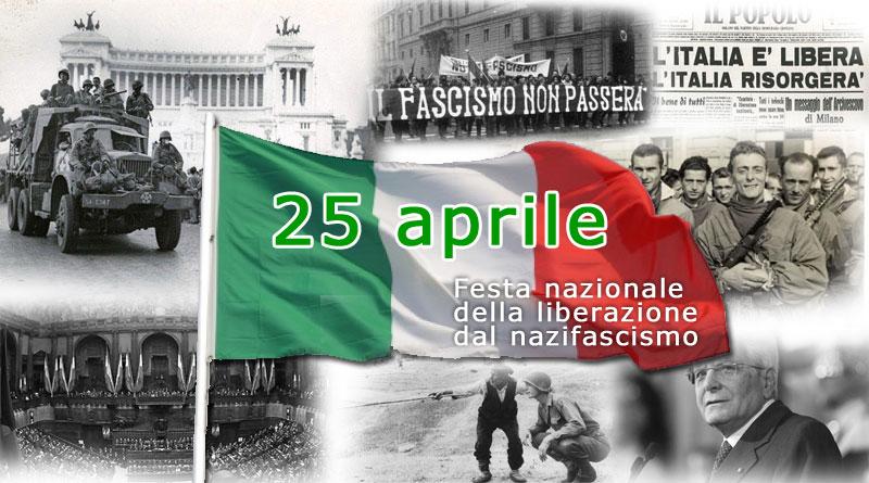 25 aprile – Festa nazionale  della liberazione dal nazifascismo