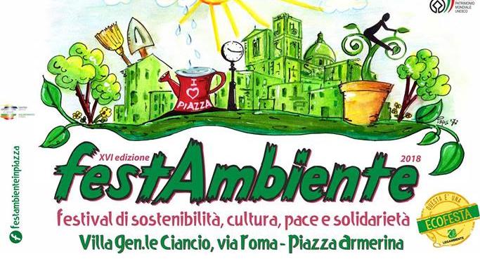 Piazza Armerina – Festambiente 2018 : sostenibilità, cultura, pace e solidarietà