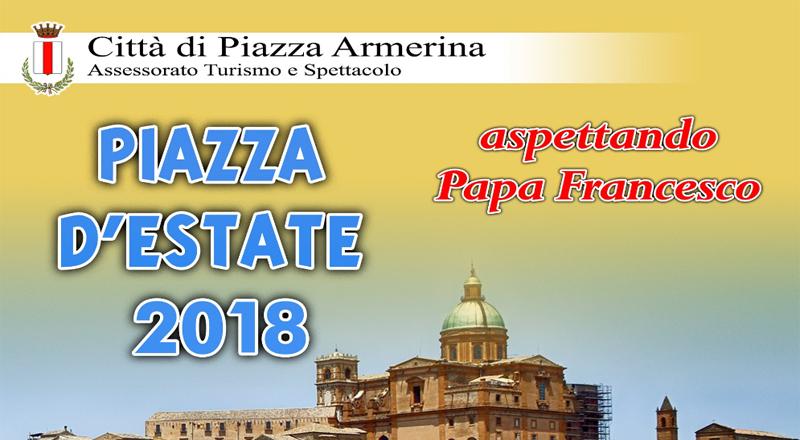 Piazza Armerina- Il programma di Piazza D'Estate. Aspettando Papa Francesco