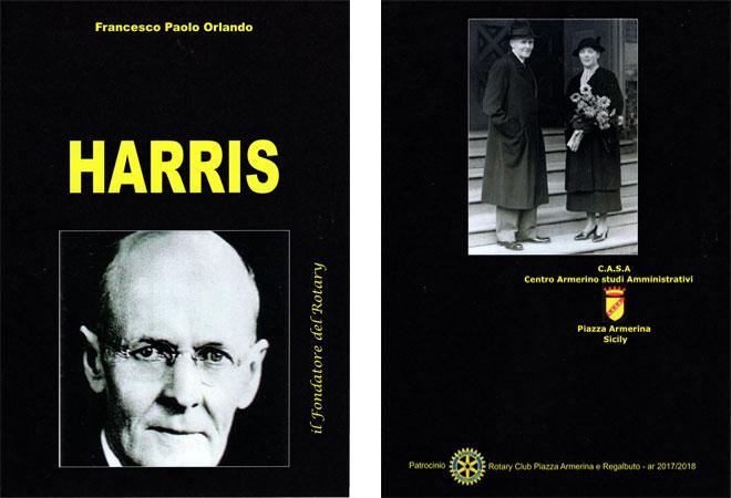 """Piazza Armerina – L'associazione C.A.S.A pubblica un libro su """"Harris"""", il fondatore del Rotary."""