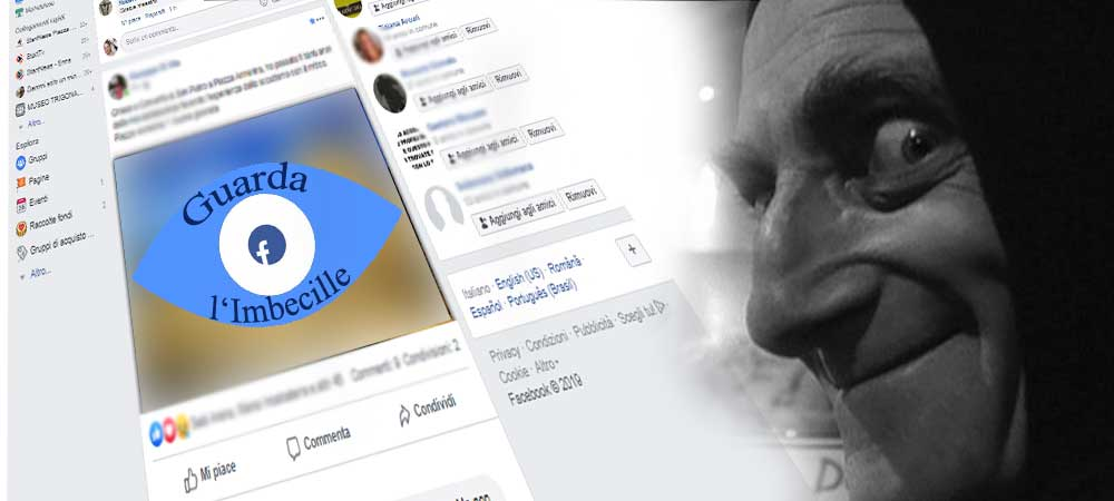 """Il tasto """"Guarda l'Imbecille"""" su Facebook non c'è ma nella vita reale invece esiste"""
