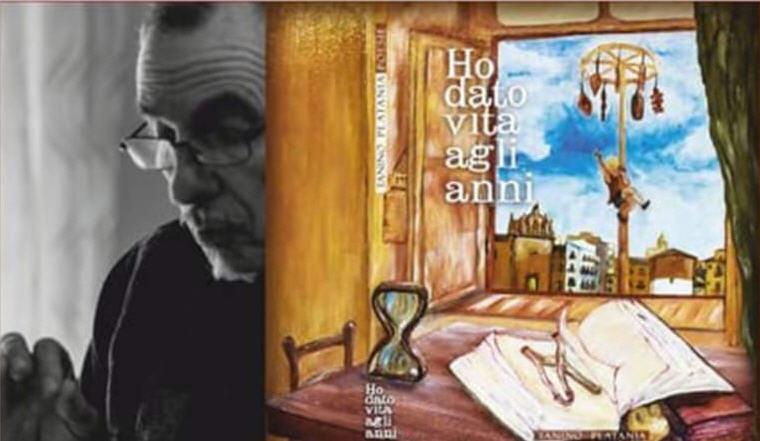 """Sabato 27 aprile la presentazione del libro di poesie di Tanino Platania """"Ho dato vita agli anni"""""""