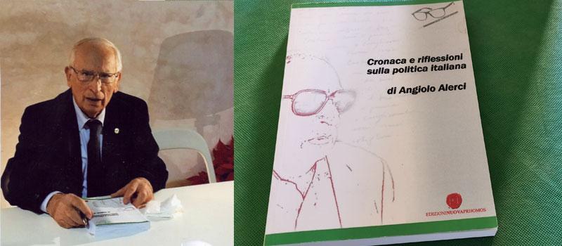 Un libro su Angiolo Alerci che da anni collabora con StartNews curando la rubrica Spunti e Appunti